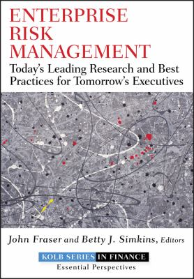 Enterprise Risk Management: Today's Leading Research and Best Practices for Tomorrow's Executives 9780470499085
