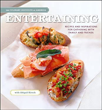 Entertaining: Recipes and Inspirations for Gathering with Family and Friends 9780470421321