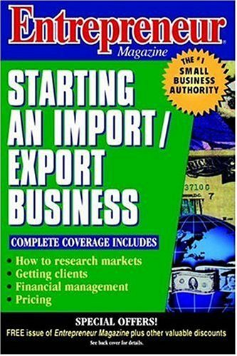 Entrepreneur Magazine: Starting an Import/Export Business 9780471110590