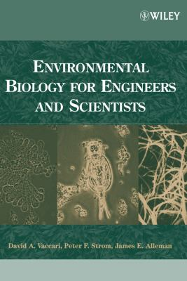 Environmental Biology for Engineers and Scientists 9780471722397