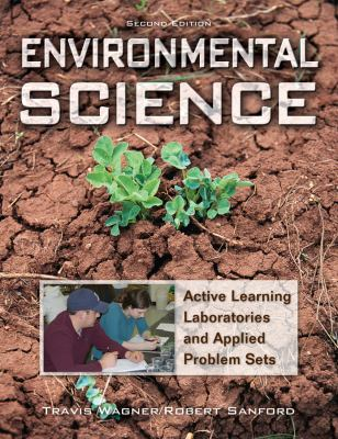 Environmental Science: Active Learning Laboratories and Applied Problem Sets 9780470087671