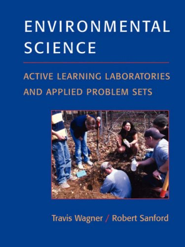 Environmental Science: Active Learning Laboratories and Applied Problem Sets 9780471671916