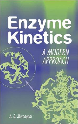 Enzyme Kinetics: A Modern Approach 9780471159858