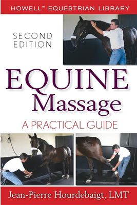 Equine Massage: A Practical Guide 9780470073384