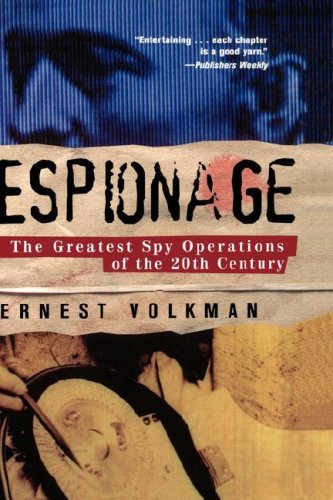 Espionage: The Greatest Spy Operations of the Twentieth Century 9780471014928