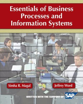 Essentials of Business Processes and Information Systems 9780470230596