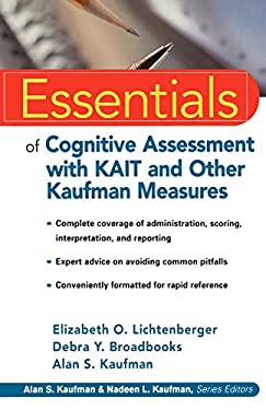 Essentials of Cognitive Assessment with Kait and Other Kaufman Measures 9780471383178