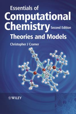 Essentials of Computational Chemistry: Theories and Models 9780470091821