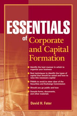 Essentials of Corporate and Capital Formation 9780470496565