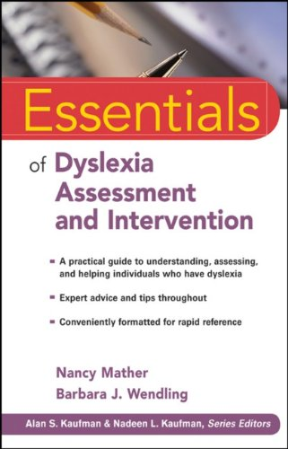 Essentials of Dyslexia Assessment and Intervention 9780470927601