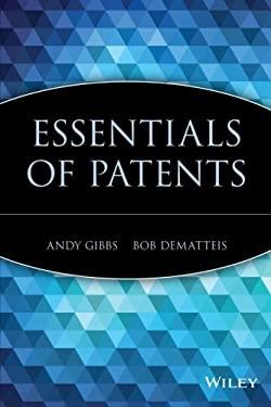 Essentials of Patents 9780471250500
