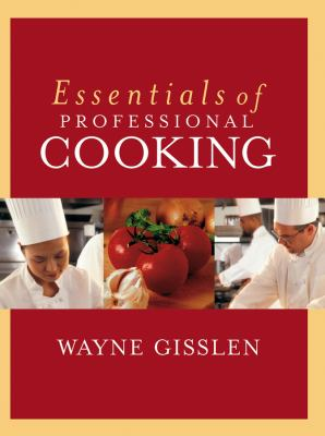 Essentials of Professional Cooking [With CDROM] 9780471202028