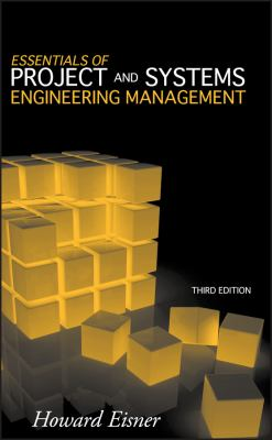 Essentials of Project and Systems Engineering Management 9780470129333