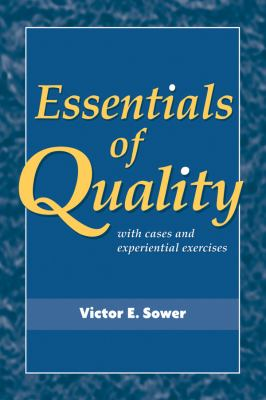 Essentials of Quality with Cases and Experiential Exercises 9780470509593