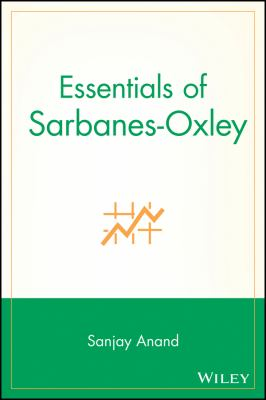 Essentials of Sarbanes-Oxley 9780470056684