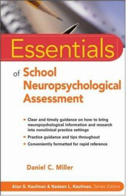 Essentials of School Neuropsychological Assessment 9780471783725