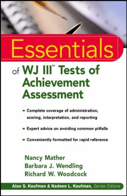 Essentials of WJ III Tests of Achievement Assessment 9780471330592