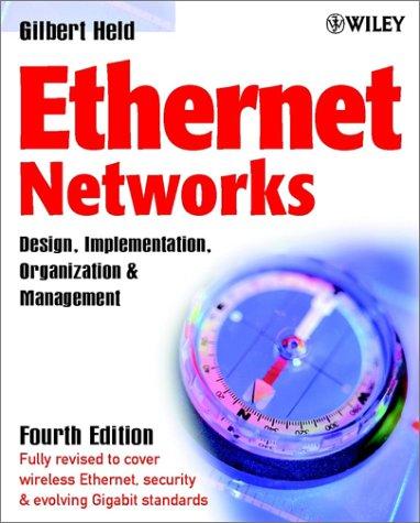 Ethernet Networks: Design, Implementation, Operation and Management 9780470844762