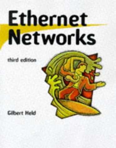 Ethernet Networks: Design, Implementation, Operation, Management 9780471253105