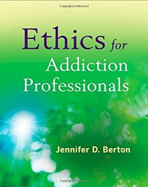 Ethics for Addiction Professionals