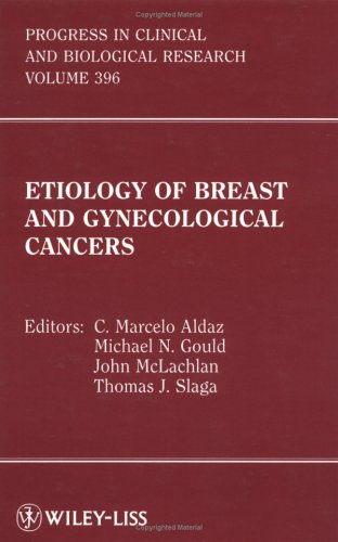Etiology of Breast and Gynecological Cancers 9780471169017
