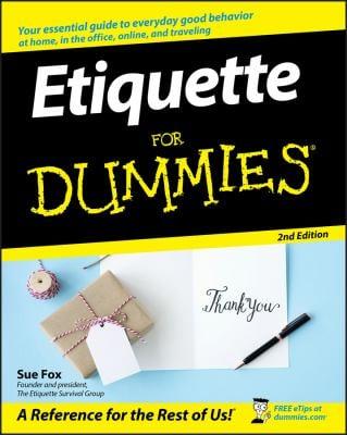 Etiquette for Dummies 9780470106723