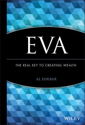 Eva the Real Key Creating Wealth 9780471298601