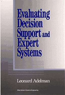 Evaluating Decision Support and Expert Systems 9780471548010
