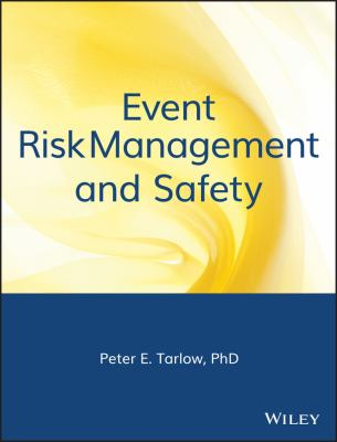 Event Risk Management and Safety 9780471401681