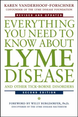 Everything You Need to Know about Lyme Disease and Other Tick-Borne Disorders 9780471407935