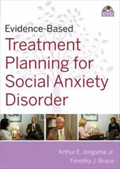 Evidence-Based Psychotherapy Treatment Planning for Social Anxiety DVD and Workbook Set