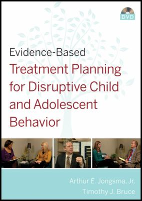 Evidence-Based Treatment Planning for Disruptive Child and Adolescent Behavior 9780470417898