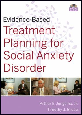 Evidence-Based Treatment Planning for Social Anxiety Disorder 9780470415078
