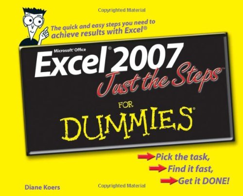 Excel 2007 Just the Steps for Dummies 9780470039212