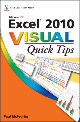 Excel 2010 Visual Quick Tips 9780470577769