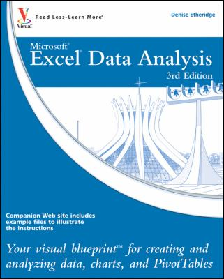Excel Data Analysis: Your Visual Blueprint for Creating and Analyzing Data, Charts, and PivotTables 9780470591604