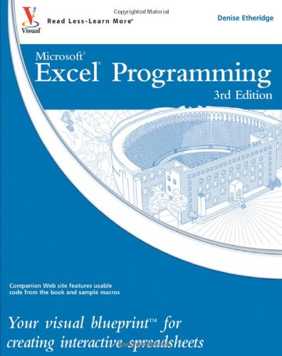 Excel Programming: Your Visual Blueprint for Creating Interactive Spreadsheets 9780470591598