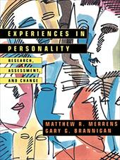Experiences in Personality: Research, Assessment, and Change