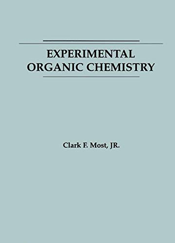 Experimental Organic Chemistry 9780471820437