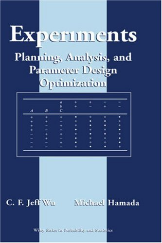 Experiments: Planning, Analysis, and Parameter Design Optimization 9780471255116