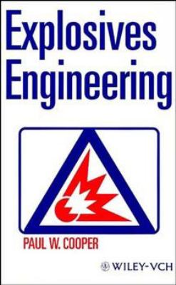 Explosives Engineering 9780471186366
