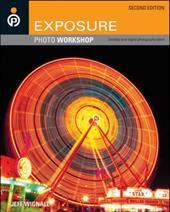 Exposure Photo Workshop: Develop Your Digital Photography Talent 1507675
