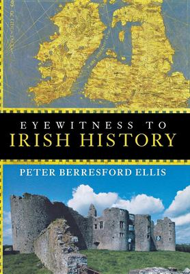 Eyewitness to Irish History 9780471266334