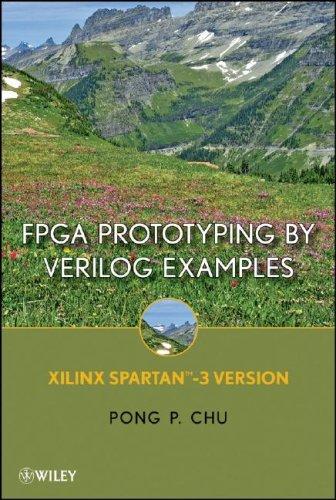 FPGA Prototyping Using Verilog Examples: Xilinx Spartan-3 Version 9780470185322