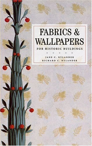 Fabrics & Wallpapers for Historic Buildings 9780471706557