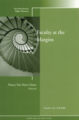 Faculty at the Margins 9780470416884