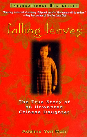 Falling Leaves: The True Story of an Unwanted Chinese Daughter 9780471247425