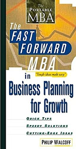 Fast Forward MBA in Business Planning for Growth 9780471345480