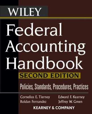 Federal Accounting Handbook: Policies, Standards, Procedures, Practices 9780471739289