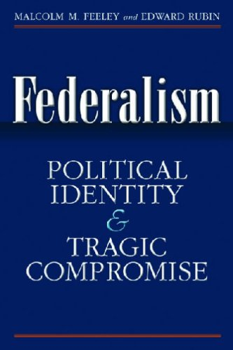 Federalism: Political Identity and Tragic Compromise 9780472116393